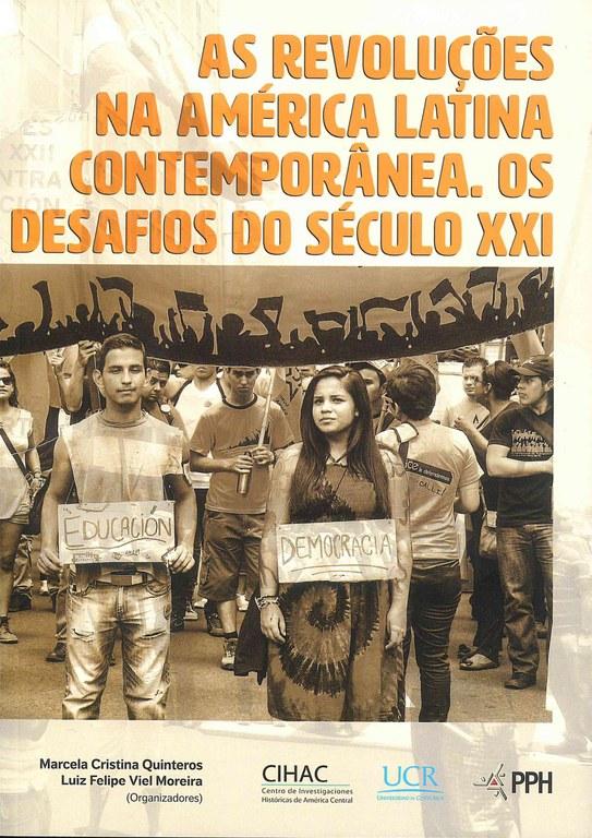As revoluções na América latina contemporânea: os desafios do século XXI