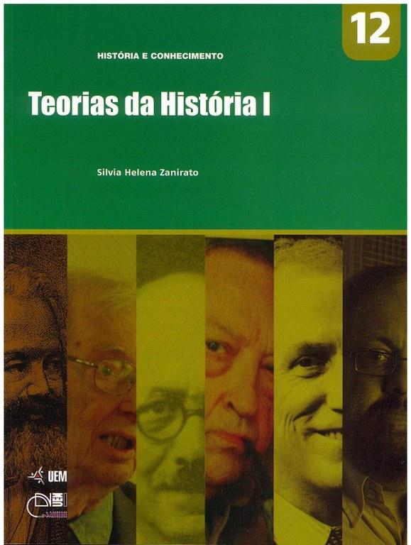 ZANIRATO, S. H. Teorias da História I
