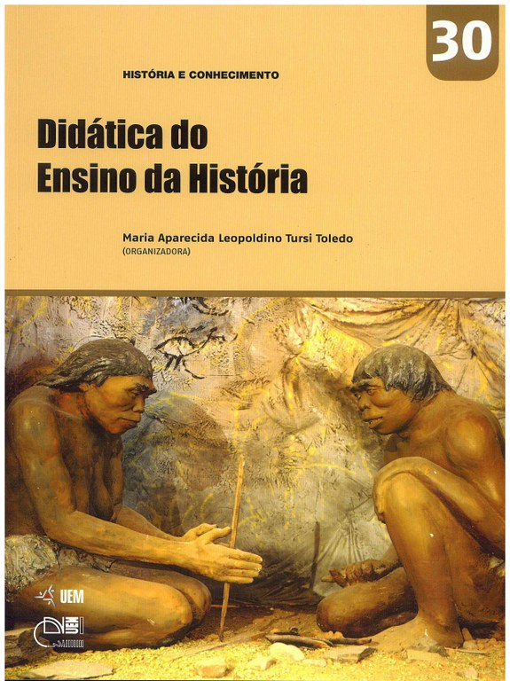 TOLEDO, M. A. L. T. (Org.). Didática do Ensino da História