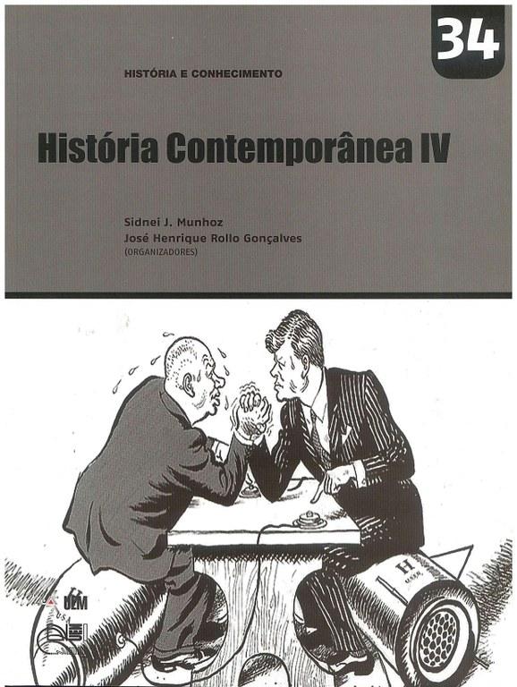 MUNHOZ, S. J.; GONÇALVES, J. H. R. (Orgs.). História Contemporânea IV