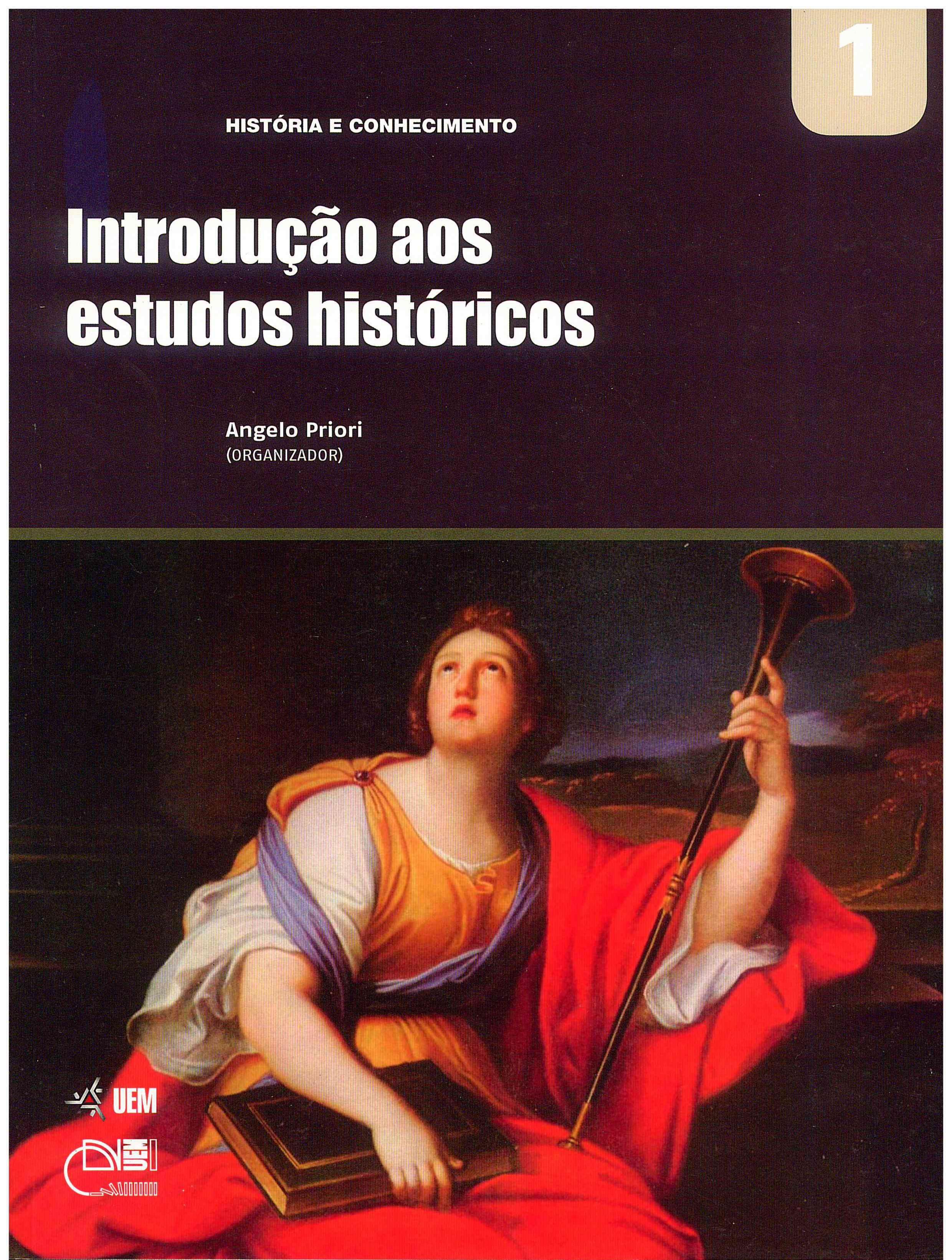 PRIORI, A. (Org.). Introdução aos estudos históricos