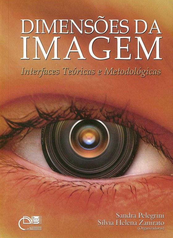 As dimensões da imagem: abordagens teóricas e metodológicas