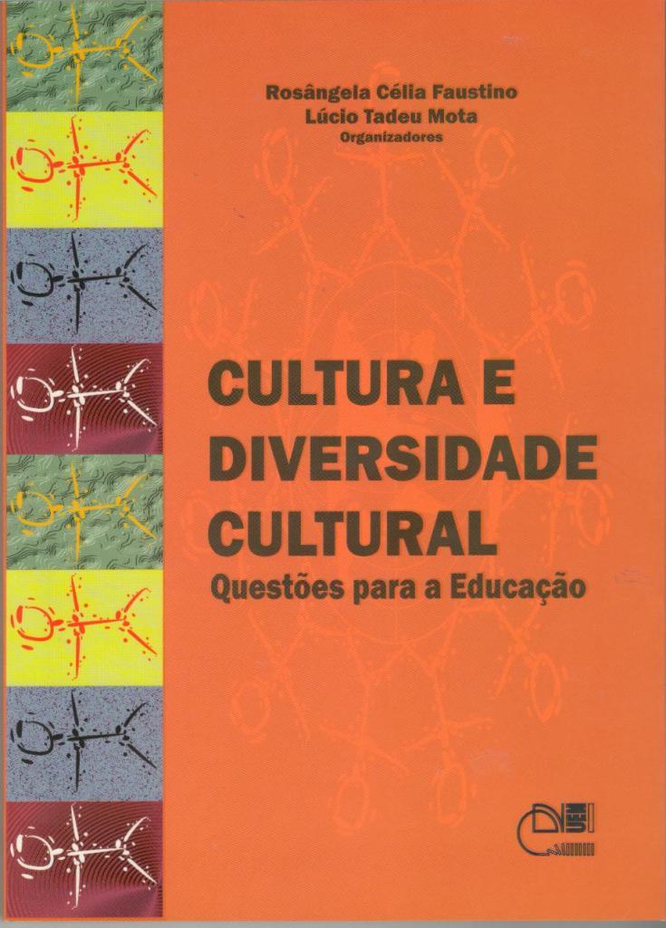 Cultura e diversidade cultural: Questões para a educação