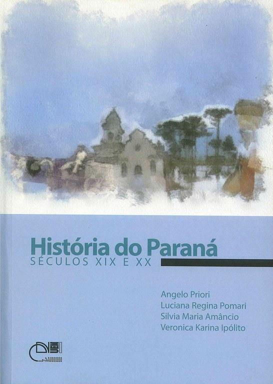 História do Paraná: séculos XIX e XX