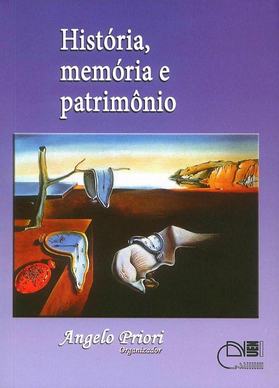 História, memória e patrimônio