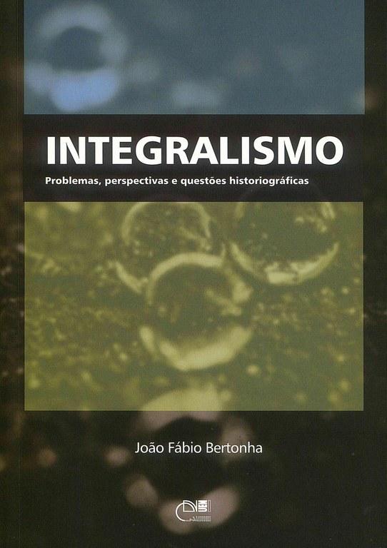 Integralismo: problemas, perspectivas e questões historiográficas