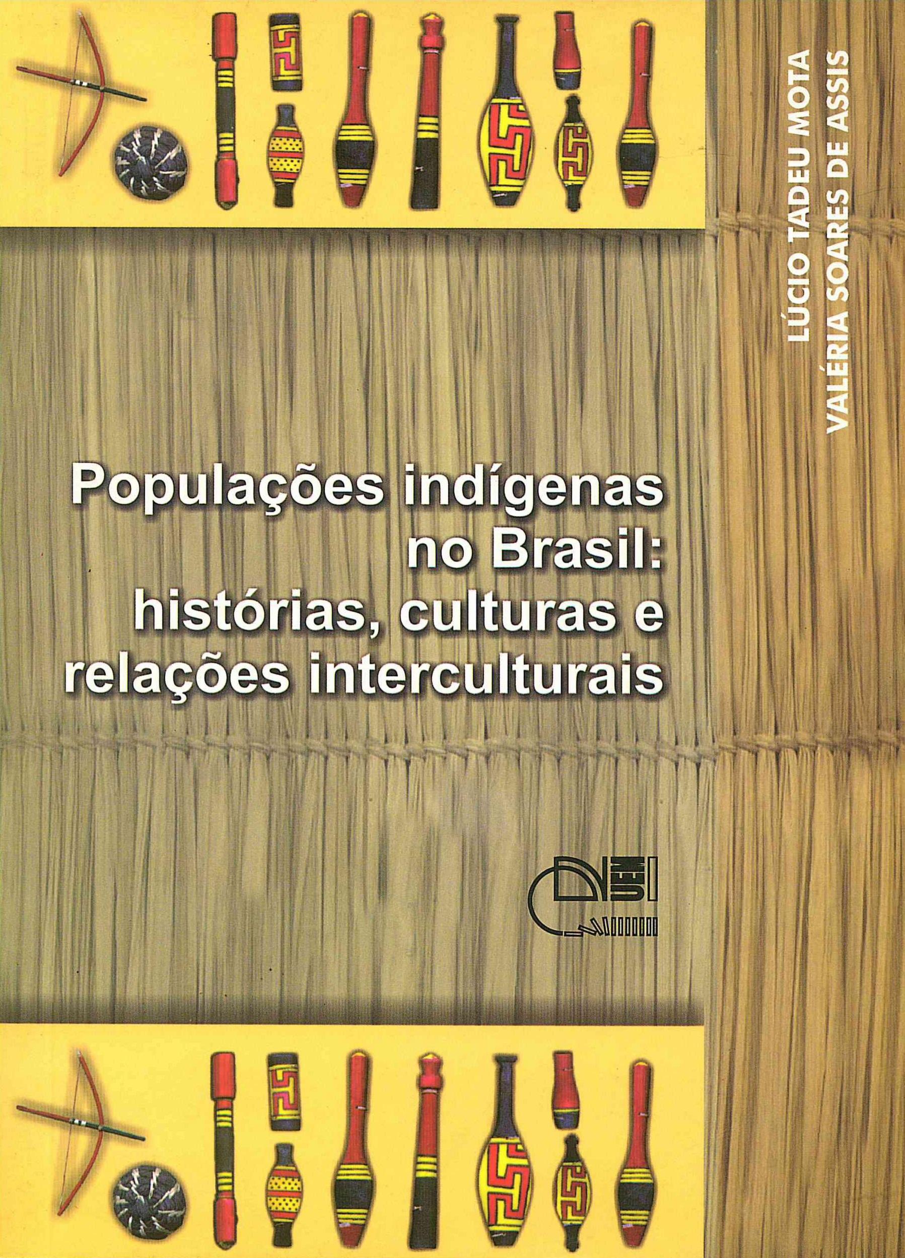 Populações indígenas no Brasil: histórias, culturas e relações interculturais