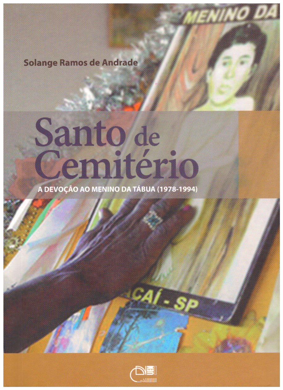 Santo de cemitério: a devoção ao Menino da Tábua (1978-1994)