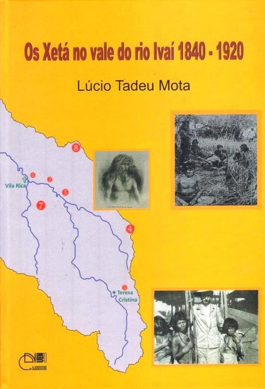 Os Xetá no vale do rio Ivaí 1840 - 1920